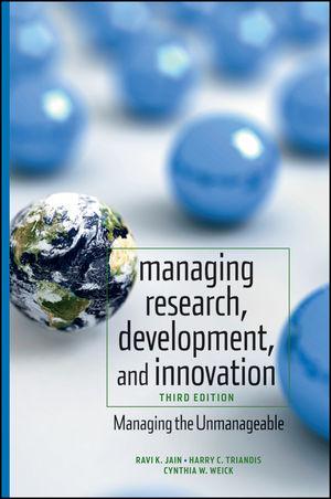 MANAGING RESEARCH DEVELOPMENT AND INNOVATION Ravi K Jain_ HARRY C TRIANDIS