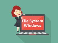 Mengenal Sistem File (File System) Pada Microsoft Windows