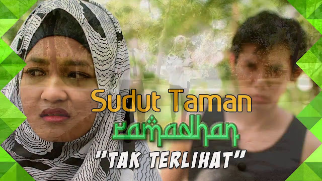 ATHEIS (TAK TERLIHAT)  - Sudut Taman Ramadhan (Eps.6)