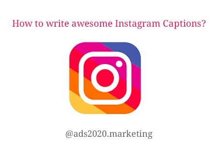 How to Craft awesome Captions on Instagram