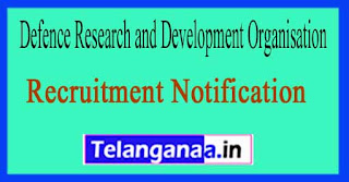 Defence Research and Development Organisation DRDO Recruitment Notification 2017
