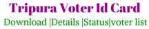 tripura-voter-id-card-download-details-status-online