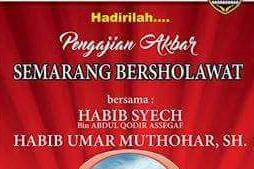 """INFO SUSULAN JADWAL: """"SEMARANG BERSHOLAWAT"""" Bersama Habib Syech Tanggal 15 Maret 2016"""