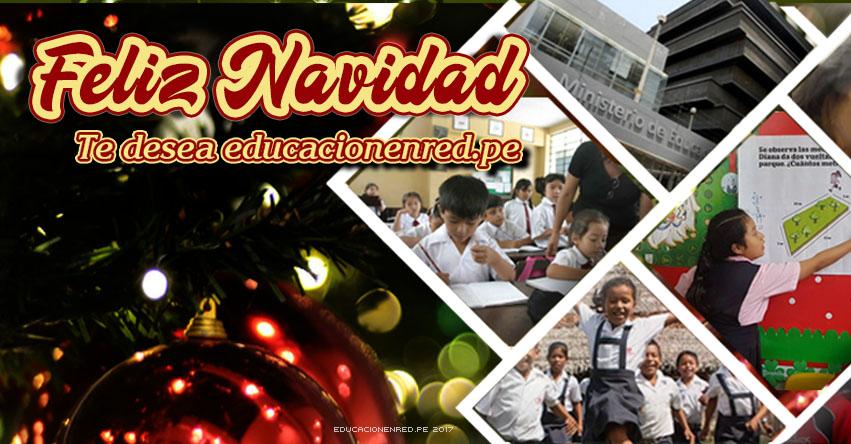 FELIZ NAVIDAD 2017 - EDUCACIONENRED.PE