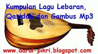 Kumpulan Lagu Lebaran, Qasidah dan Gambus Mp3