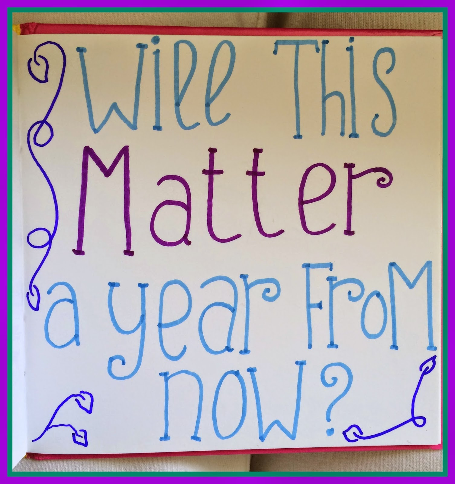 will-this-matter-a-year-from-now