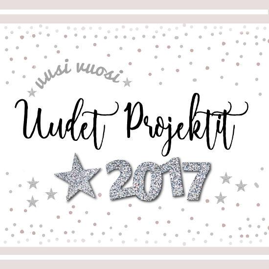 Kuva: Uusi vuosi 2017 - Uudet projektit
