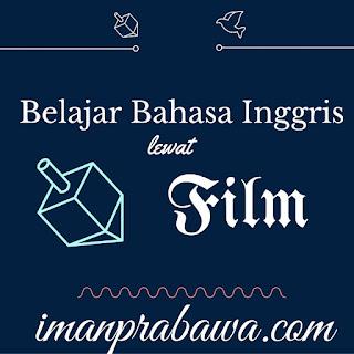 Belajar Bahasa Inggris Lewat Film