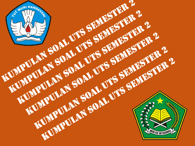 Download Soal UTS SD Kelas 1 2 3 4 5 6 Gratis