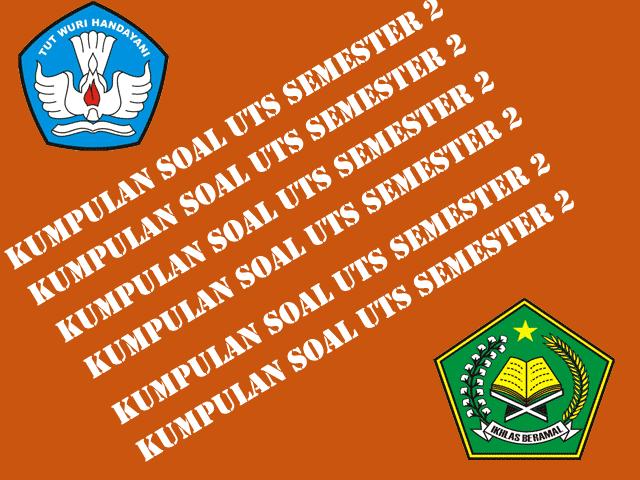 Download Contoh Soal UTS SD Semester 2