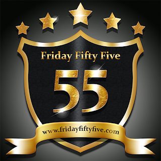 Friday Fifty Five