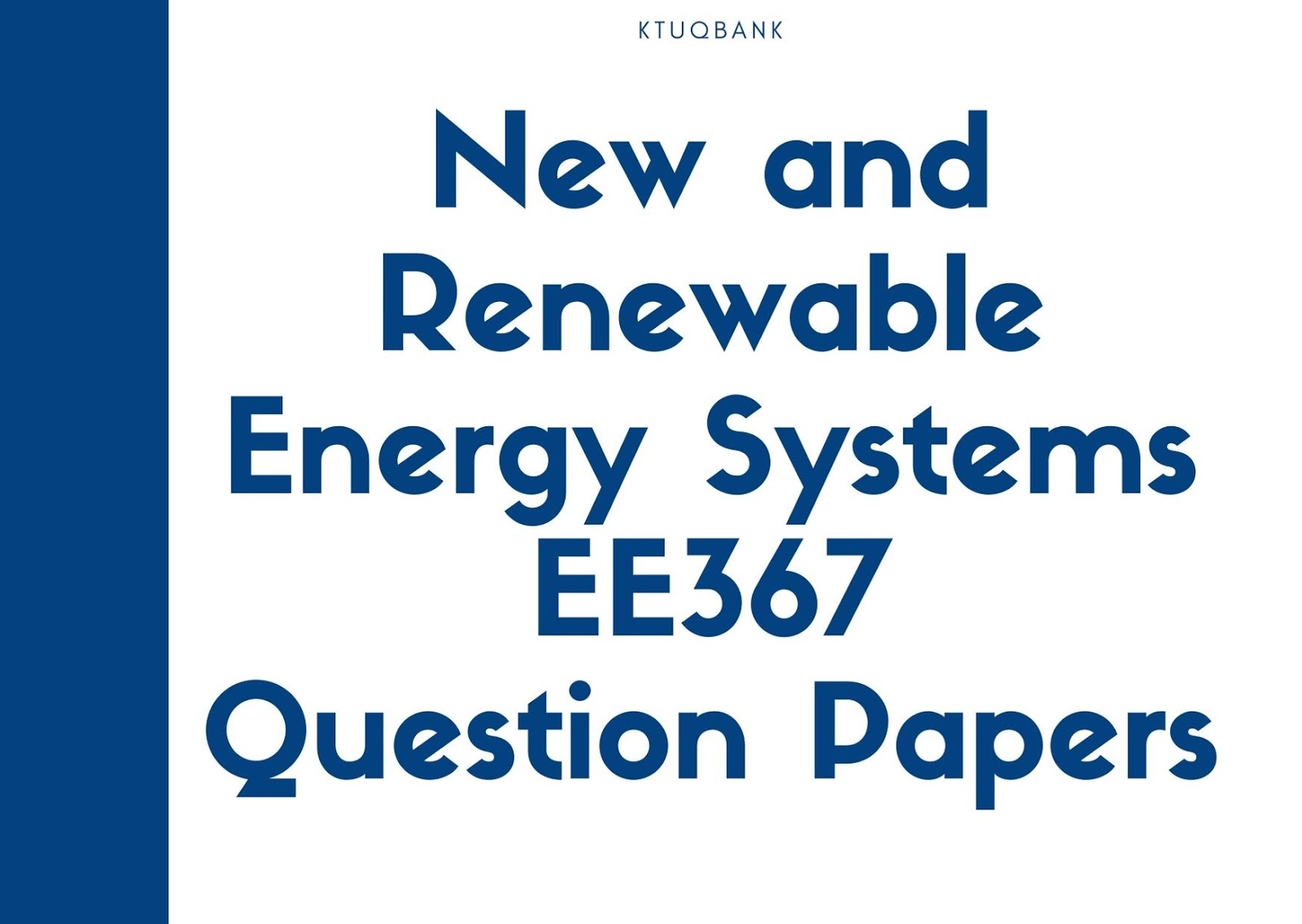 New and Renewable Energy Systems | EE367 | Question Papers (2015 batch)