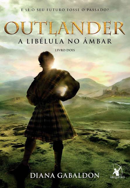 Outlander, a Libélula no Âmbar Diana Gabaldon