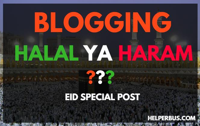 kya-blogging-se-earn-karna-haram-hai