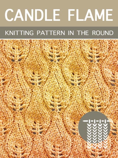 Hand #Knitting Stitches - Candle Flame in the round