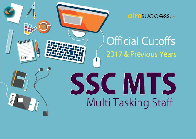 SSC MTS Cut Off 2016-17 Marks Out, Check Here Now!