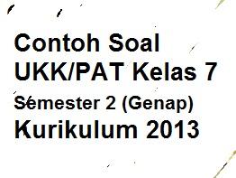 Contoh Soal Ukk Pat Kelas 7 Semester 2 Genap Bahasa Indonesia Kurikulum 2013 Pelajaran Bahasa Indonesia Di Jari Kamu