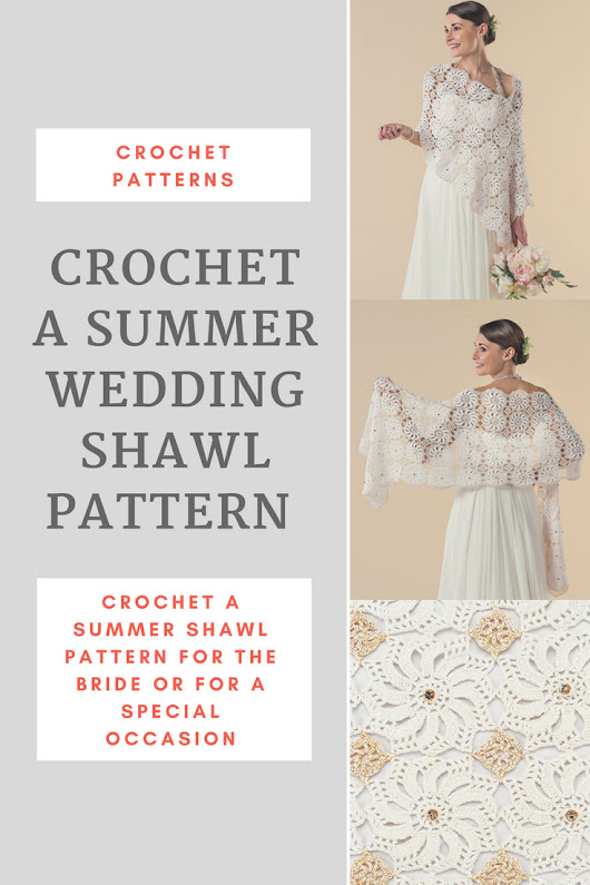 Crochet an Elegant Shawl Pattern for the Summer Bride or Special Occasion
