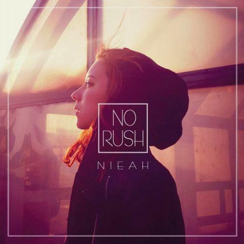 [Single] Nieah – No Rush