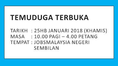 Temuduga Terbuka 6 Syarikat pada 25 Januari 2018 di JobsMalaysia Negeri Sembilan