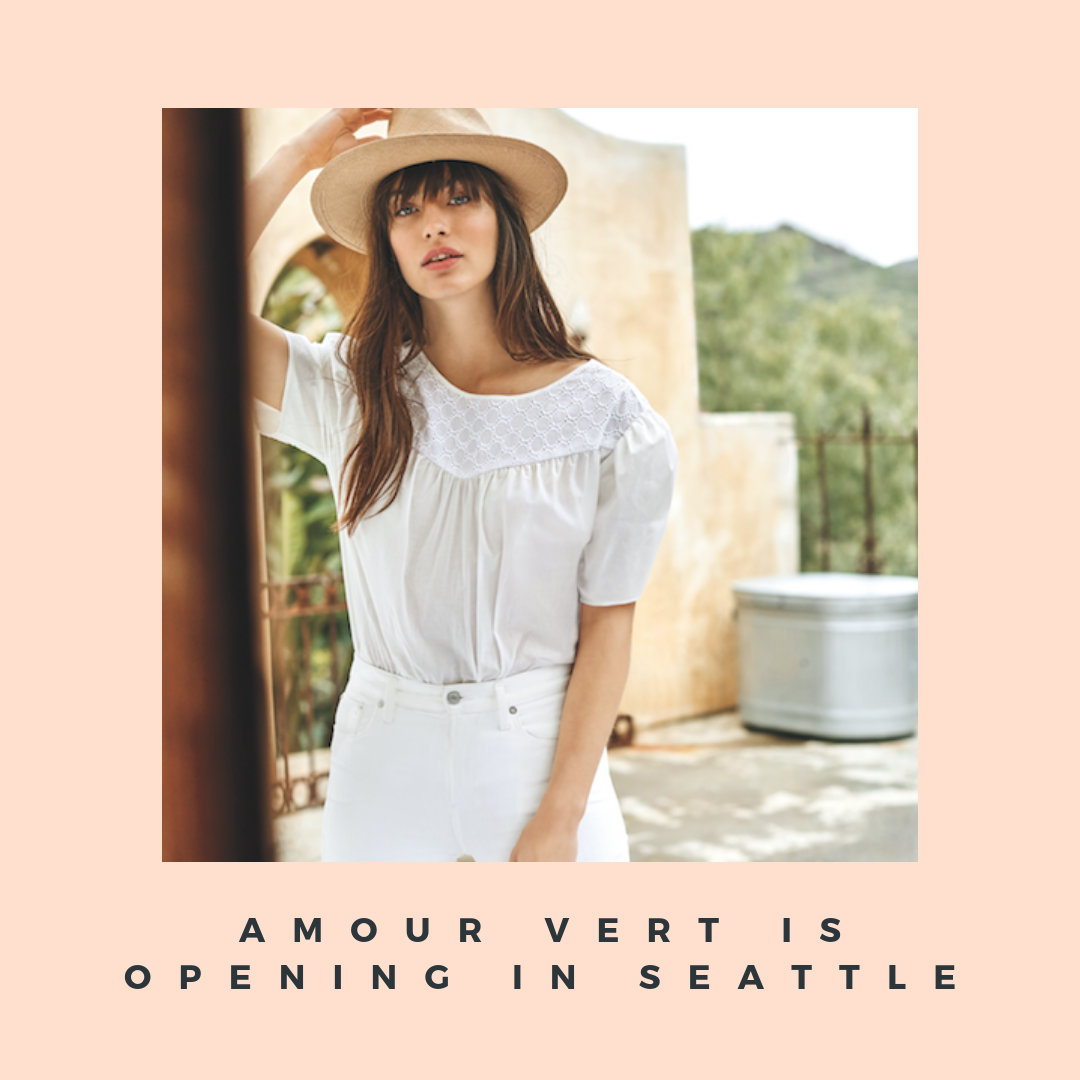 da7757af1b17f Sustainable fashion brand Amour Vert is opening its first store in the  Pacific Northwest at University Village on Friday
