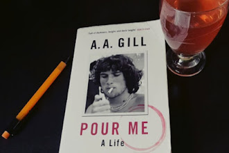 Book Review: Pour Me. A Life by A.A. Gill