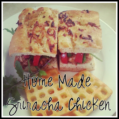 home made sriracha chicken
