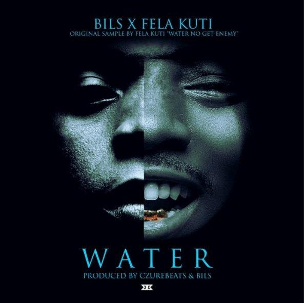 VIDEO: BILS – Water - 9jamusicmixtapes