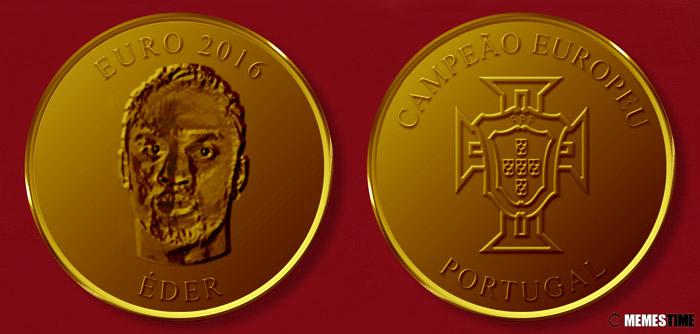 Meme com Medalha Comemorativa da Conquista do Euro 2016 pela Seleção Nacional de Portugal – Éder