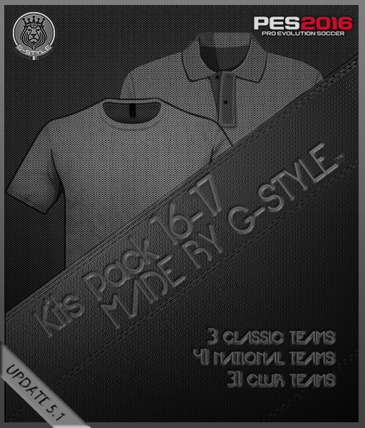PES 2016 KITS PACK 16-17 ALL IN ONE UPDATE V5.1 by G-Style
