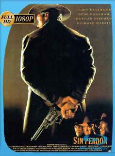 Sin perdón [1992] HD [1080p] Latino [GoogleDrive] DizonHD