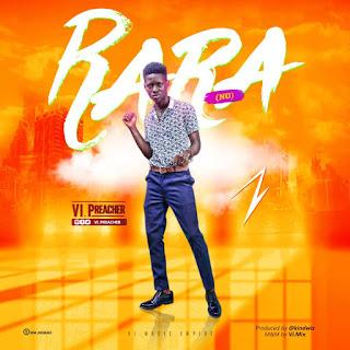 Download Vi Preacher - Rara (No) Prod. by Kindwiz Mp3