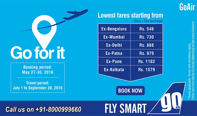 Air Ticketing , GoAir Sale..., Airfare Sale...., Book Now, Summer Dhamaka - GoAir - Call us on +91-8000999660