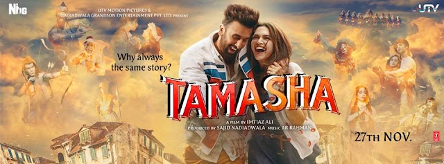 'Tamasha' - Movie Review By 'G9 Divya Solgama' (*ing - Ranbir Kapoor & Deepika Padukone. Directed by Imtiaz Ali)