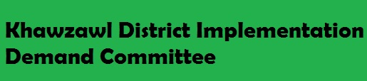 Khawzawl District Implementation Demand Committee