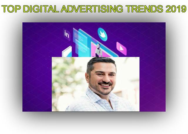 Top Most Digital Advertising Trends In 2019.