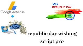 Republic day wishing script pro 2019 , republic day wishing script 2019