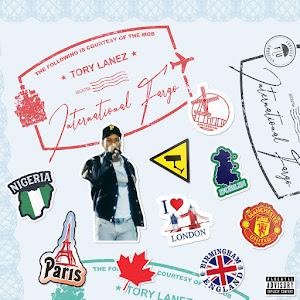 Tory Lanez - International Fargo Cover