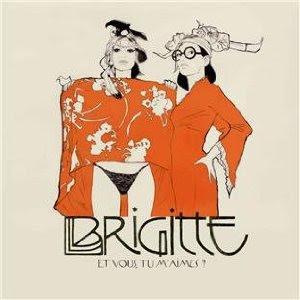Brigitte Et vous, tu m'aimes ?