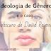 Ideologia de Gênero e o caso obscuro de David Reimer