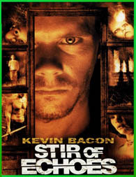 Stir of Echoes (El último escalón) (1999) | DVDRip Latino HD Mega 1 Link