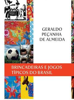 http://geraldoalmeida.com.br/livros/brincadeiras_e_jogos.pdf