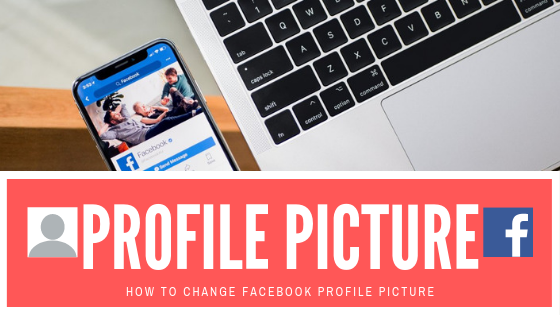 Change Facebook Profile Picture<br/>