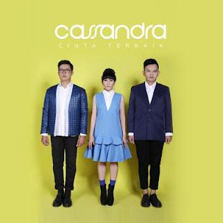 Lirik Lagu Cassandra – Cinta Terbaik
