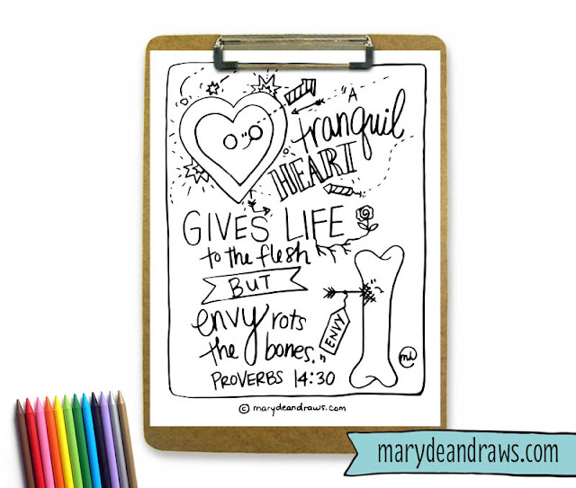 "Proverbs 14:30 bible verse coloring page ""a tranquil heart gives life to the body but envy rots the bones"""
