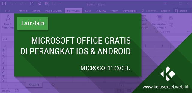 Sekarang Microsoft Office Gratis di Perangkat IOS dan Android