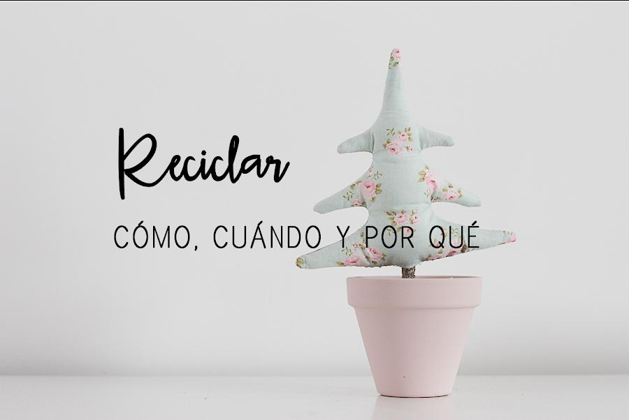 https://mediasytintas.blogspot.com/2018/05/reciclar-como-cuando-y-por-que.html