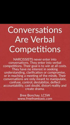 Conversations are verbal competitions for a narcissist