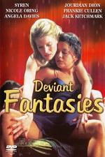 Deviant Fantasies 2006 Movie Watch Online