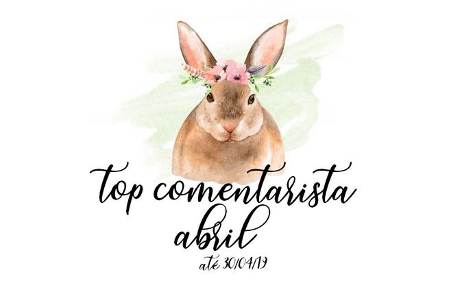 Top Comentarista: Abril 2019